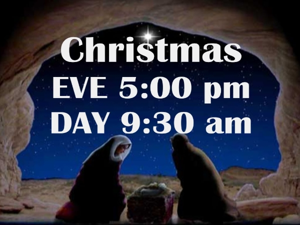 Christmas Eve and Day Worship Times